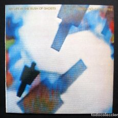Discos de vinilo: BRIAN ENO / DAVID BYRNE ‎– MY LIFE IN THE BUSH OF GHOSTS – VINILO 1981. Lote 194940683