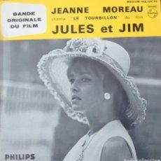 Discos de vinilo: JEANNE MOREAU BANDA SONORA DE LA PELÍCULA JULES ET JIM EP SELLO PHILIPS EDITADO EN FRANCIA. Lote 194942957