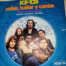 Discos de vinilo: LOS POP-TOS. SOÑAR, BAILAR Y CANTAR. FIRMADO POR TODOS ELLOS Y DEDICADO A MARÍ. Lote 194943578