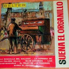 Discos de vinilo: SINGLE VINILO. SUENA EL ORGANILLO. CARA A: LA RONDA DEL GALLEGO. LAS CADTIGADORAS. LA VEREVENA DE LA. Lote 194948351