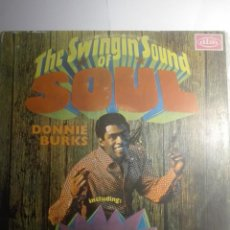 Discos de vinilo: DONNIE BURKS-THE SWINGIN'SOUND OF SOUL-ORIGINAL ESPAÑOL 1968-MONO. Lote 194951485