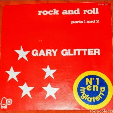 Discos de vinilo: SINGLE VINILO. GARY GLUTTER. CARA: A: ROCK AND ROLL. (1.A PARTE). CARA A: OCK AND ROLL. (2A. PARTE). Lote 194952211