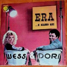 Discos de vinilo: SINGLE VINILO. WESS DORI. CARA A: ERA. CARA B: ... E SIAMO QUI.. Lote 194954088