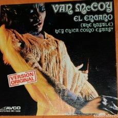 Discos de vinilo: SINGLE VINILO. VAN MCCOY & THE SOUL SYMPHONY. CARA A: EL ENGAÑO. CARA B: HEY CHICA ¿CÓMO ESTÁS?. Lote 194954787