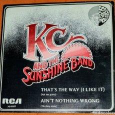 Discos de vinilo: SINGLE VINILO. K.C. AND & THE SUNSHINE BAND. CARA A: THST'S THE WAY (I LIKE IT) (ASÍ MEGUSTA). CARA. Lote 194955441
