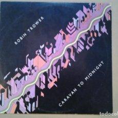 Discos de vinilo: ROBIN TROWER -CARAVAN TO MIDNIGHT - CHRYSALIS 1978 ED. ESPAÑOLA 200.263-I MUY BUENAS CONDICIONES. . Lote 194955925