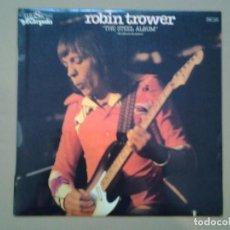Discos de vinilo: ROBIN TROWER - THE STEEL ALBUM- LP CHRYSALIS ED. ESPAÑOLA 1981 CHM-1365 MUY BUENAS CONDICIONES. . Lote 194956823