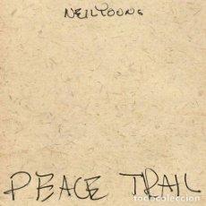 Discos de vinilo: NEIL YOUNG – PEACE TRAIL -LP-. Lote 194961946