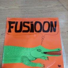 Discos de vinilo: RARO - FUSIOON - BUEN ESTADO - VER FOTOS - LEER . Lote 194962020