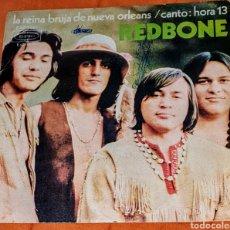 Discos de vinilo: SINGLE VINILO DE REDBONE. LA REINA BRUJA DE ORLEANS/CANTO: HORA 13. Lote 194962807
