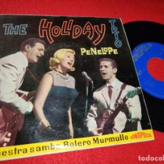 Discos de vinilo: THE HOLIDAY TRIO PENELOPE/NUESTRA SAMBA/BOLERO/MURMULLO EP 1963 FONOPOLIS . Lote 194962866