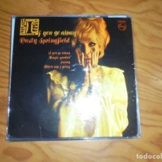 Discos de vinilo: DUSTY SPRINGFIELD. IF YOU GO AWAY + 3. EP. PHILIPS, 1968 . IMPECABLE. (#). Lote 194963212