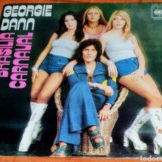 Discos de vinilo: SINGLE VINILO GEORGIE DANN, CANTA EN ESPAÑOL, BRASILIA CARNAVAL Y A I E (A. MWANS), ES LA DANZA VUDÚ. Lote 194963315