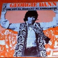 Discos de vinilo: GEORGIE DANN - AL ANOCHECER / ME VOY AL SENEGAL - SINGLE DEL SELLO DISCOPHON 1972.. Lote 194963520