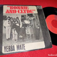 Discos de vinilo: YERBA MATE BONNIE AND CLYDE/SOUL FINGER 7'' SINGLE 1968 SONOPLAY. Lote 194964066