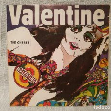 Discos de vinilo: THE CHEATS / VALENTINE / FILMS VALENTINE (SINGLE DEL AÑO 69) HISPANO OLIVETTI - EX. ESTADO VER FOTOS. Lote 194965270