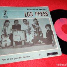 Discos de vinilo: LOS PEKES HAGO MAL EN QUERERTE/POR TI NO PUEDO DORMIR 7'' SINGLE 1965 ZAFIRO. Lote 194965370