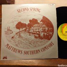 Discos de vinilo: MATTHEWS SOUTHERN COMFORT SECOND SPRING ESPAÑA 1970. Lote 194967648