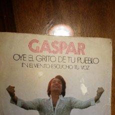Discos de vinilo: GASPAR, OYE EL GRITO DE TU PUEBLO, EN EL VIENTO ESCUCHO TU VOZ 1972 BELTER. Lote 194970346