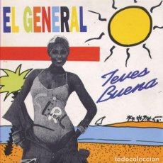 Discos de vinilo: EL GENERAL– TEVES BUENA - SINGLE PROMO SPAIN 1991. Lote 194970405