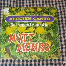 Discos de vinilo: MATT MONRO, ALGUIEN CANTO, DE REPENTE UN DÍA, CAPITOL. 1968.. Lote 194971235