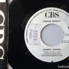 Discos de vinilo: PREFAB SPROUT / JOHNNY JOHNNY / SINGLE 7 INCH. Lote 194972573