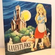 Discos de vinilo: LA VENTAFOCS***SELLO PALOBAL AÑO 1968. Lote 42574356