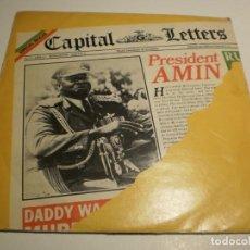 Discos de vinilo: SINGLE CAPITAL LETTERS. PRESIDENT AMIN. FIRE. EDIGSA 1980 SPAIN (PROBADO Y BIEN, SEMINUEVO). Lote 194976781