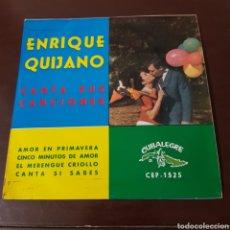 Discos de vinilo: ENRIQUE QUIJANO CANTA SUS CANCIONES - AMOR EN PRIMAVERA - CINCO MINUTOS DE AMOR - CUBALEGRE. Lote 194977206