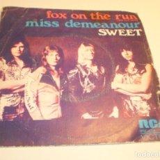 Discos de vinilo: SINGLE SWET. FOX ON THE RUN. MISS DEMEANOUR. RCA 1975 SPAIN (PROBADO, BIEN). Lote 194977253