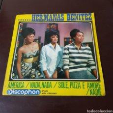 Discos de vinilo: HERMANAS BENITEZ - AMERICA - NADA - SOLE PIZZA E AMORE - NADIE. Lote 194977293