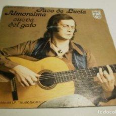Discos de vinilo: SINGLE. PACO DE LUCÍA. ALMORAIMA. CUEVA DEL GATO. PHILIPS 1976 SPAIN (PROBADO Y BIEN). Lote 194977375