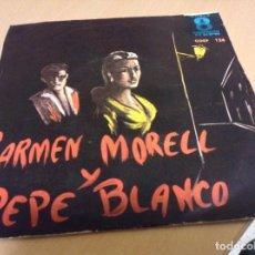 Discos de vinilo: EP CARMEN MORELL Y PEPE BLANCO EDITADO EN VENEZUELA LA NOCHE QUE TE VI +3. Lote 194978193