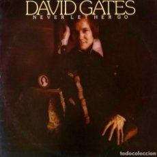 Discos de vinilo: DAVID GATES. NEVER LET HER GO. LP UK CON INSERTO LETRAS CUATRO PAGINAS. Lote 194979758