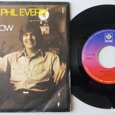 Discos de vinilo: PHIL EVERLY / BETTER THAN NOW / SINGLE 7 INCH. Lote 194980606