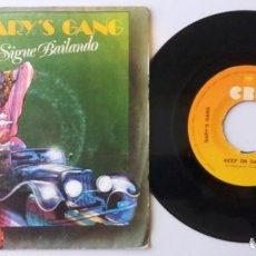 Discos de vinilo: GARY'S GANG / SIGUE BAILANDO / SINGLE 7 INCH. Lote 194980647