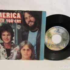 Discos de vinilo: AMERICA - DON´T YOU CRY / SHE'S GONE - SINGLE - 1977 - SPAIN - VG+/VG. Lote 194990805