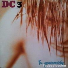 Discos de vinilo: DC 3 - TU GENERACION - LP FONOMUSIC SPAIN 1992. Lote 194991042