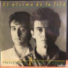 Discos de vinilo: EL ÚLTIMO DE LA FILA – COMO LA CABEZA AL SOMBRERO (D:VG+). Lote 194991338