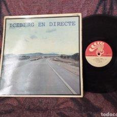 Discos de vinilo: ICEBERG EN DIRECTO ESPAÑA 1978. Lote 194993327