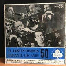 Discos de vinilo: EL JAZZ EN LONDRES DURANTE LOS AÑOS 50 (D:NM). Lote 194993591