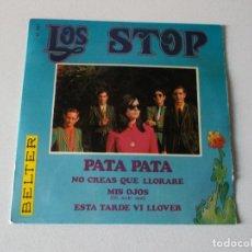 Discos de vinilo: LOS STOP, PATA PATA, NO CREAS QUE LLORARE/ MIS OJOS/ ESTA TARDE VI LLOVER 1968,. Lote 194995290