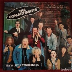 Discos de vinilo: THE COMMITMENTS - TRY A LITTLE TENDERNESS. Lote 195005605