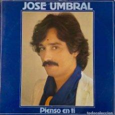 Discos de vinilo: JOSE UMBRAL. PIENSO EN TI. LP POLYDOR 1982. Lote 195006551