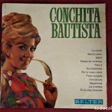 Discos de vinilo: LP CONCHITA BAUTISTA (CONTIENE LOS EXITOS DE AUGUSTO ALGUERÓ : SERA EL AMOR Y ACOMPAÑAME. Lote 195007567