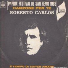 Discos de vinilo: ROBERTO CARLOS 45 GIRI CANZONE PER TE 1ER PRIX FESTIVAL DE SANREMO 1968 COVER USED . Lote 195007911