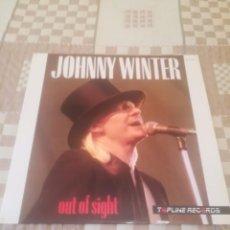 Discos de vinilo: JOHNY WINTER.OUT OF SIGHT.TOPLINE RECORDS.ZAFIRO 30112133.ESPAÑA 1987.A ESTRENAR.. Lote 195017180