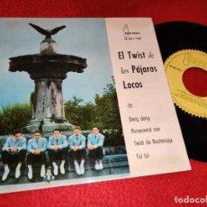 Discos de vinilo: LOS PAJAROS LOCOS DANG DANG/RUNAROUND SUE/TWIST EN NOCHEVIEJA/TUI TUI EP 1962 IBEROFON. Lote 195019912
