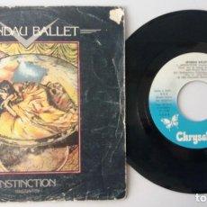 Discos de vinilo: SPANDAU BALLET / INSTINCTION / SINGLE 7 INCH. Lote 195020098