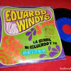 Discos de vinilo: EDUARDO Y LOS WINDYS LA SENDA/MI RECUERDO Y TU 7'' SINGLE 1968 BELTER. Lote 195020695